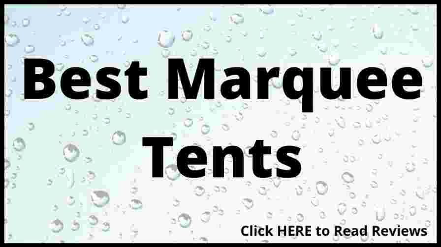 Best Marquee Tents